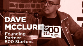 F-bomb Friday with 500 Startups' Dave McClure