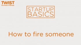How to fire someone | WSGR Startup Basics