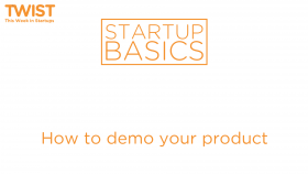 How to demo your product | WSGR Startup Basics