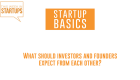 What should investors and founders expect from each other? | WSGR Startup Basics