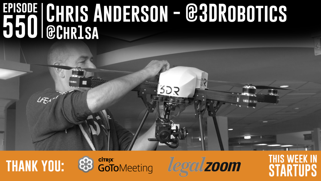 E550: 3D Robotics CEO/Founder Chris Anderson on his hottest