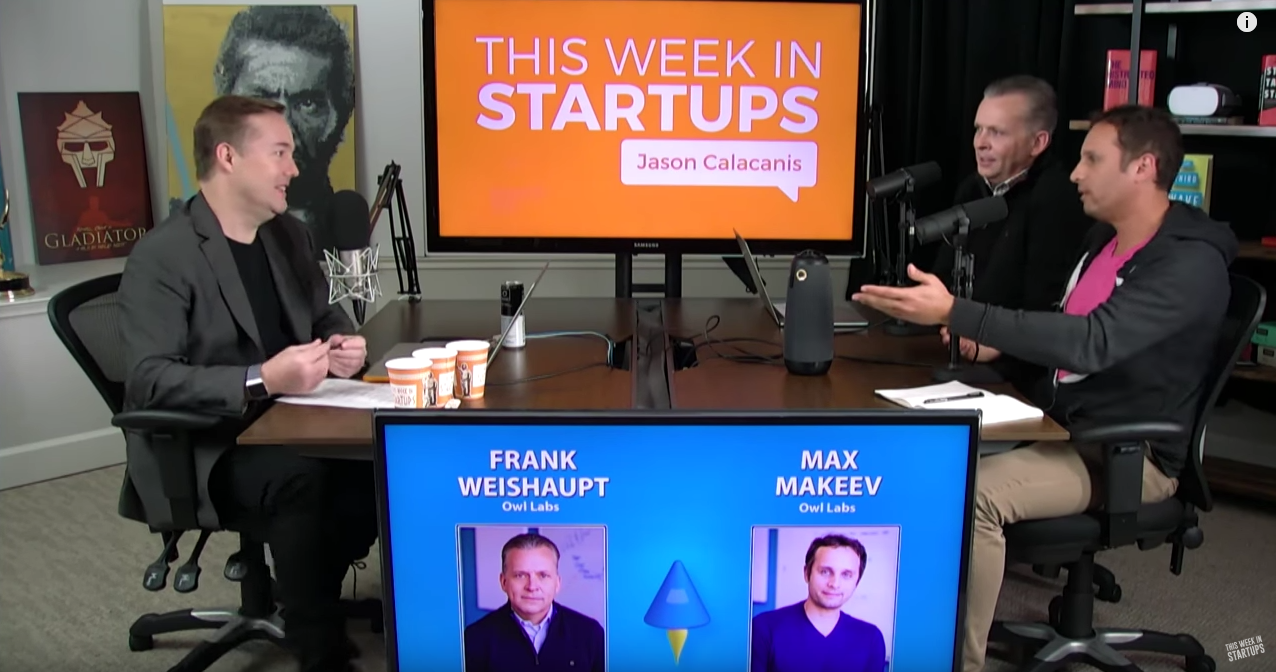 E894: How do you know when to hire a CEO? Owl Labs Co-founder & outgoing CEO Max Makeev & new CEO Frank Weishaupt on applying robotics thinking to transform video conferencing, shaping the future of distributed teams, & hitting the gas on growth by handing over the reigns