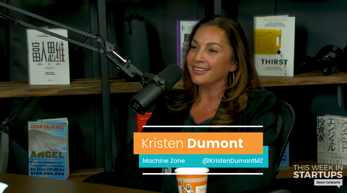 E975: Machine Zone CEO Kristen Dumont on growing her mobile gaming unicorn, journey from advisor to COO to CEO, iterating to the best business model, creating exciting content for a global market, attracting celebrity talent, & optimizing for employee productivity at the highest level