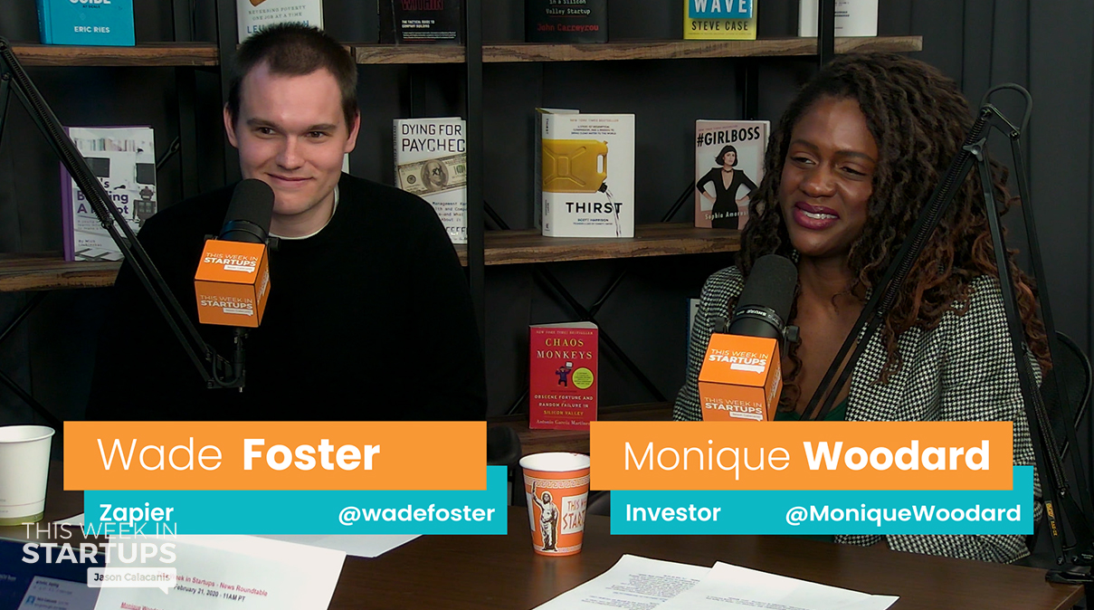 E1030: News Roundtable! Zapier CEO Wade Foster & Early-Stage Investor Monique Woodard on Tech Journalists vs. Founders/VCs, Twitter's fake news detection, Kickstarter union, Blue Apron plummeting, Lambda School controversy & more! | This Week In Startups